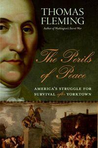 Foto Cover di The Perils of Peace, Ebook inglese di Thomas Fleming, edito da HarperCollins