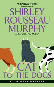 Foto Cover di Cat to the Dogs, Ebook inglese di Shirley Rousseau Murphy, edito da HarperCollins