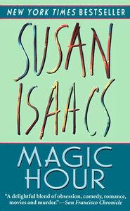 Foto Cover di Magic Hour, Ebook inglese di Susan Isaacs, edito da HarperCollins