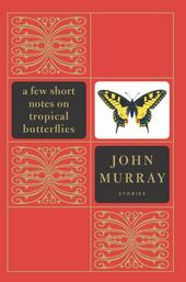 A Few Short Notes on Tropical Butterflies
