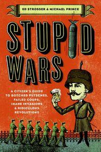 Foto Cover di Stupid Wars, Ebook inglese di Michael Prince,Ed Strosser, edito da HarperCollins