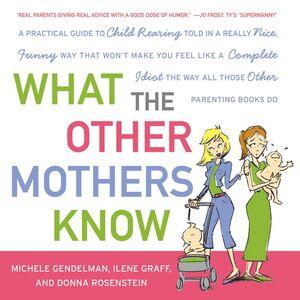 Foto Cover di What the Other Mothers Know, Ebook inglese di AA.VV edito da HarperCollins