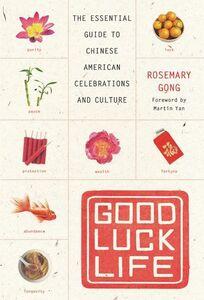Foto Cover di Good Luck Life, Ebook inglese di Rosemary Gong, edito da HarperCollins