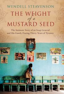Foto Cover di The Weight of a Mustard Seed, Ebook inglese di Wendell Steavenson, edito da HarperCollins
