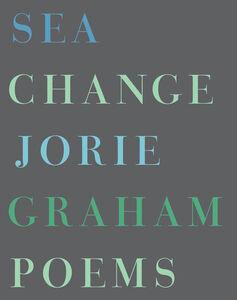 Foto Cover di Sea Change, Ebook inglese di Jorie Graham, edito da HarperCollins