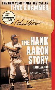Foto Cover di I Had a Hammer, Ebook inglese di Hank Aaron, edito da HarperCollins