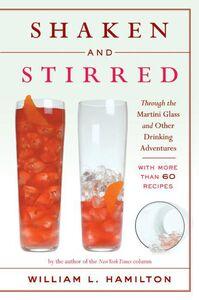 Foto Cover di Shaken and Stirred, Ebook inglese di William L. Hamilton, edito da HarperCollins