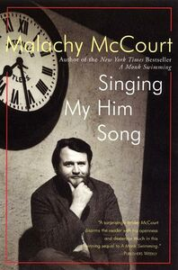Foto Cover di Singing My Him Song, Ebook inglese di Malachy McCourt, edito da HarperCollins