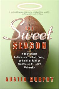 Foto Cover di The Sweet Season, Ebook inglese di Austin Murphy, edito da HarperCollins