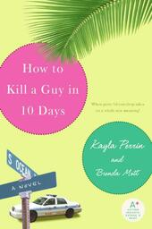 How to Kill a Guy in 10 Days