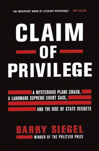 Foto Cover di Claim of Privilege, Ebook inglese di Barry Siegel, edito da HarperCollins