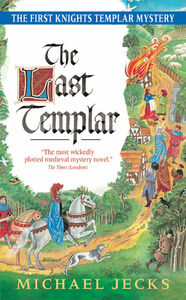 Foto Cover di The Last Templar, Ebook inglese di Michael Jecks, edito da HarperCollins