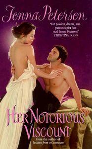 Foto Cover di Her Notorious Viscount, Ebook inglese di Jenna Petersen, edito da HarperCollins