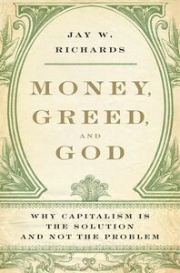 Foto Cover di Money, Greed, and God, Ebook inglese di Jay W. Richards, edito da HarperCollins