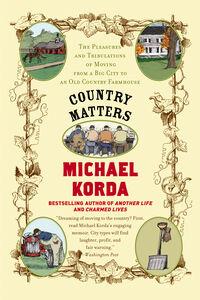 Foto Cover di Country Matters, Ebook inglese di Michael Korda,Success Research Cor, edito da HarperCollins