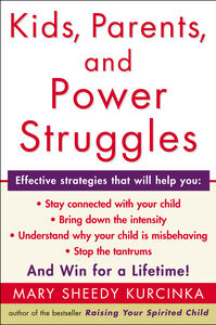 Foto Cover di Kids, Parents, and Power Struggles, Ebook inglese di Mary Sheedy Kurcinka, edito da HarperCollins