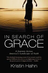 Foto Cover di In Search of Grace, Ebook inglese di Kristin Hahn, edito da HarperCollins