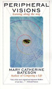 Foto Cover di Peripheral Visions, Ebook inglese di Mary C. Bateson, edito da HarperCollins
