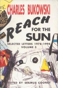 Foto Cover di Reach for the Sun, Volume 3, Ebook inglese di Charles Bukowski, edito da HarperCollins
