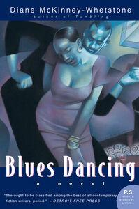 Foto Cover di Blues Dancing, Ebook inglese di Diane McKinney-Whetstone, edito da HarperCollins