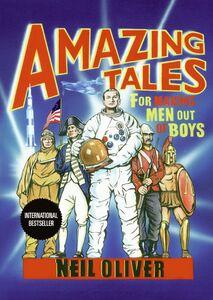 Foto Cover di Amazing Tales for Making Men Out of Boys, Ebook inglese di Neil Oliver, edito da HarperCollins