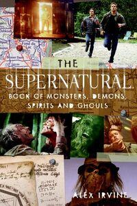 Foto Cover di The Supernatural Book of Monsters, Spirits, Demons and Ghouls, Ebook inglese di Alex Irvine, edito da HarperCollins