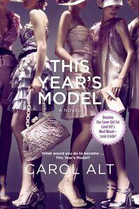 Foto Cover di This Year's Model, Ebook inglese di Carol Alt, edito da HarperCollins
