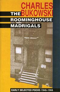 Foto Cover di The Roominghouse Madrigals, Ebook inglese di Charles Bukowski, edito da HarperCollins