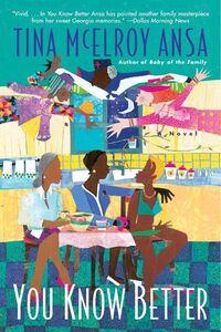 Foto Cover di You Know Better, Ebook inglese di Tina McElroy Ansa, edito da HarperCollins
