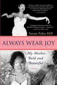 Foto Cover di Always Wear Joy, Ebook inglese di Susan Fales-Hill, edito da HarperCollins