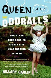 Foto Cover di Queen of the Oddballs, Ebook inglese di Hillary Carlip, edito da HarperCollins