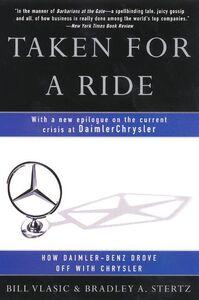 Foto Cover di Taken for a Ride, Ebook inglese di Bradley A. Stertz,Bill Vlasic, edito da HarperCollins