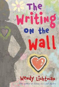 Foto Cover di The Writing on the Wall, Ebook inglese di Wendy Lichtman, edito da HarperCollins