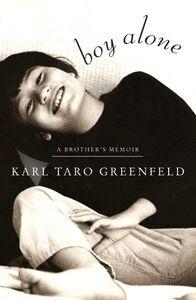 Foto Cover di Boy Alone, Ebook inglese di Karl Taro Greenfeld, edito da HarperCollins