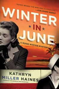 Foto Cover di Winter in June, Ebook inglese di Kathryn Miller Haines, edito da HarperCollins