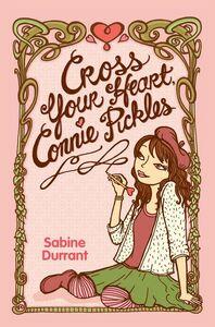 Foto Cover di Cross Your Heart, Connie Pickles, Ebook inglese di Sabine Durrant, edito da HarperCollins