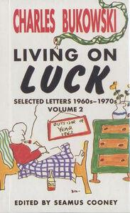 Foto Cover di Living On Luck, Ebook inglese di Charles Bukowski, edito da HarperCollins