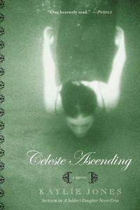 Foto Cover di Celeste Ascending, Ebook inglese di Kaylie Jones, edito da HarperCollins