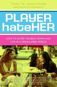 Foto Cover di Player HateHer, Ebook inglese di Katrina R. Chambers,Tamara A. Johnson-George, edito da HarperCollins