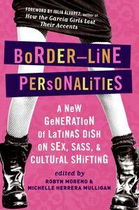 Foto Cover di Border-Line Personalities, Ebook inglese di Robyn Moreno,Michelle Herrera Mulligan, edito da HarperCollins