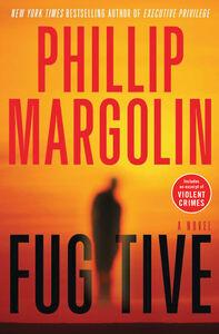 Foto Cover di Fugitive, Ebook inglese di Phillip Margolin, edito da HarperCollins