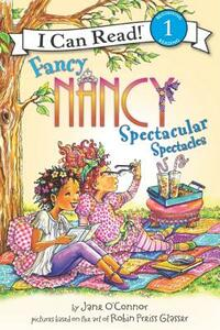 Fancy Nancy: Spectacular Spectacles - Jane O'Connor - cover