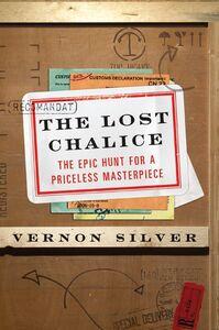 Foto Cover di The Lost Chalice, Ebook inglese di Vernon Silver, edito da HarperCollins
