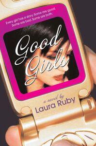 Foto Cover di Good Girls, Ebook inglese di Laura Ruby, edito da HarperCollins