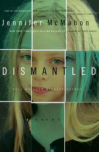 Foto Cover di Dismantled, Ebook inglese di Jennifer McMahon, edito da HarperCollins