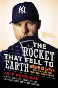 Foto Cover di The Rocket That Fell to Earth, Ebook inglese di Jeff Pearlman, edito da HarperCollins