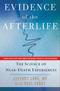 Foto Cover di Evidence of the Afterlife, Ebook inglese di Jeffrey Long,Paul Perry, edito da HarperCollins