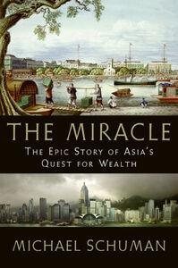 Foto Cover di The Miracle, Ebook inglese di Michael Schuman, edito da HarperCollins