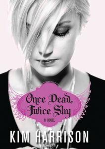 Foto Cover di Once Dead, Twice Shy, Ebook inglese di Kim Harrison, edito da HarperCollins