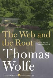 Foto Cover di The Web and The Root, Ebook inglese di Thomas Wolfe, edito da HarperCollins